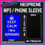 KEEP CALM IM A SUPER DAD BLUE NEOPRENE MP3 MOBILE PHONE SLEEVE